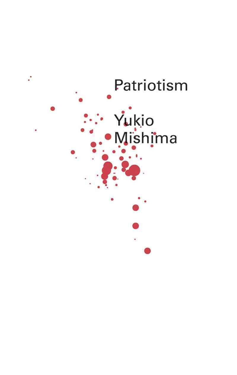 Patriotism By Mishima, Yukio/ Sargent, Geoffrey W. (TRN)